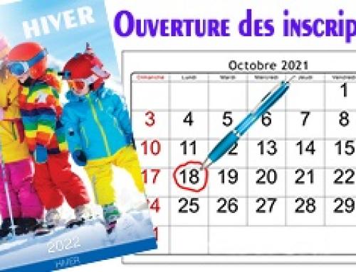 OUVERTURE DES INSCRIPTIONS HIVER 2022
